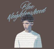 Blue Neighborhood Lyrics  Baby Tee