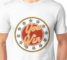 You win Badge Unisex T-Shirt