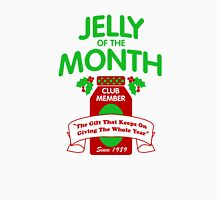 Jelly of the Month Club Unisex T-Shirt