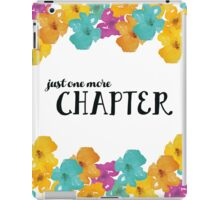 Just One More Chapter iPad Case/Skin