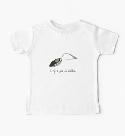 There is no spoon. Baby Tee