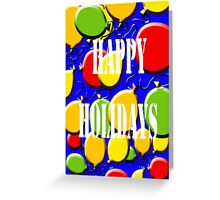 HAPPY HOLIDAYS 18 Greeting Card