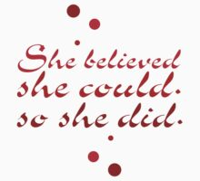 She Believe She Could So She Did. - Inspirational Quote One Piece - Short Sleeve