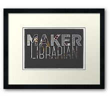 Maker Librarian Framed Print