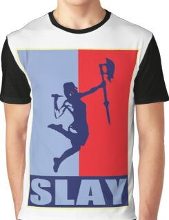 Slay! Graphic T-Shirt
