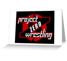 PZW [Project Zero Wrestling] Greeting Card