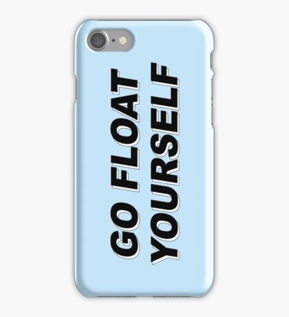 The 100 - Go Float Yourself iPhone Case/Skin