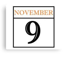 November 9 Canvas Print
