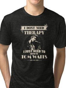 TOM WAITS'FANS Tri-blend T-Shirt