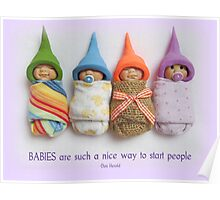 BABIES Are Such A Nice Way To Start People, Clay Babies, No. 5 Poster