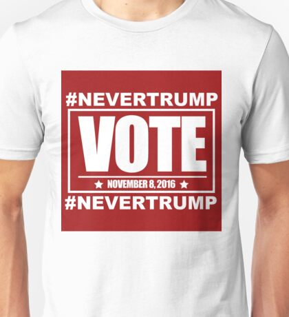 #NEVERTRUMP Unisex T-Shirt