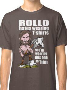 Rollo hates (White text) Classic T-Shirt