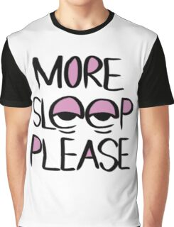 Sleep Please Graphic T-Shirt