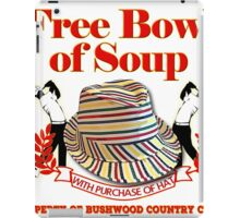 Caddyshack- Free bowl of soup with Hat iPad Case/Skin