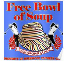 Caddyshack- Free bowl of soup with Hat Poster