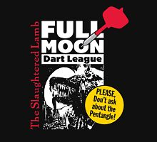 Full Moon Dart League at The Slaughtered Lamb Unisex T-Shirt