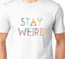 stay weird tie dye Unisex T-Shirt