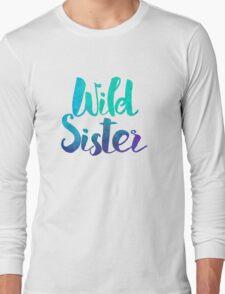 Wild Sister Alternate Version Long Sleeve T-Shirt