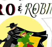 The Adventures of Zorro and Robin Hood! Sticker