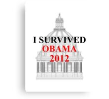 I SURVIVED OBAMA 2012 Canvas Print