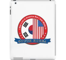 I may live in America but I was born in South Korea iPad Case/Skin
