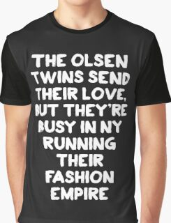 The Olsen Twins send their love (white font) Graphic T-Shirt