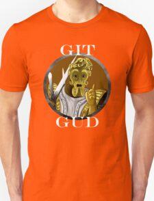 Git And Gud T-Shirt