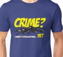 Crime? Unisex T-Shirt