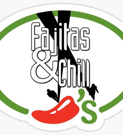 Fajitas and Chill Sticker