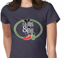 Fajitas and Chill Womens Fitted T-Shirt