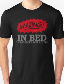 Im Amazing In Bed T-Shirt