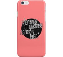charisma, uniqueness etc iPhone Case/Skin