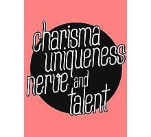 charisma, uniqueness etc Photographic Print