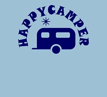 Happy Camper - RV Travel Trailer Camping / Boondocking Unisex T-Shirt