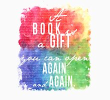 A Book is a Gift Unisex T-Shirt