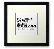 Delete Republicans Framed Print