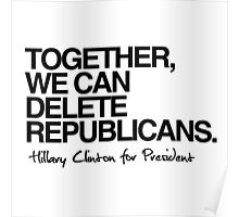 Delete Republicans Poster