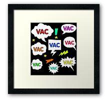 VAC spam Framed Print