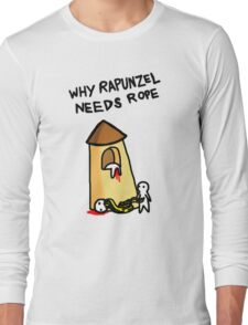 How Rapunzel learn that hair is not rope Long Sleeve T-Shirt