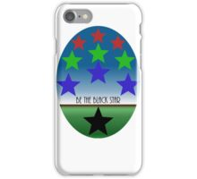 Be The Black Star iPhone Case/Skin