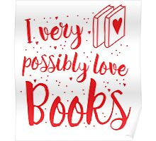 I very possibly love BOOKS Poster