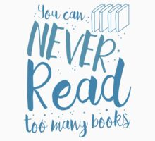 You can never read too many books Kids Tee