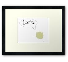 Taunting stain. Framed Print