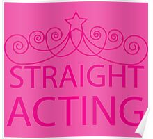 Straight Acting Poster