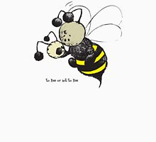 to Bee or not to Bee Unisex T-Shirt