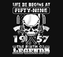 LIFE BE BEGINS AT FIFTY-NINE 1957 THE BIRTH OF LEGENDS T-Shirt