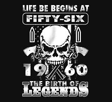 LIFE BE BEGINS AT FIFTY-SIX 1960 THE BIRTH OF LEGENDS T-Shirt