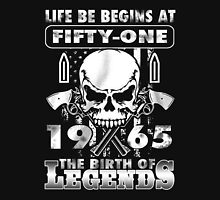 LIFE BE BEGINS AT FIFTY-ONE 1965 THE BIRTH OF LEGENDS T-Shirt