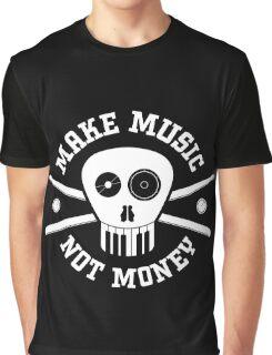 Make Music Not Money Graphic T-Shirt