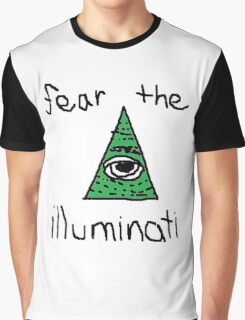 fear the illuminati Graphic T-Shirt